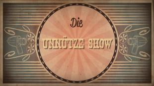 Screenshot Unnütze Show